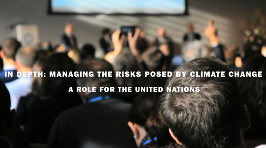 Managing the risks posed by climate change – a role for the UN