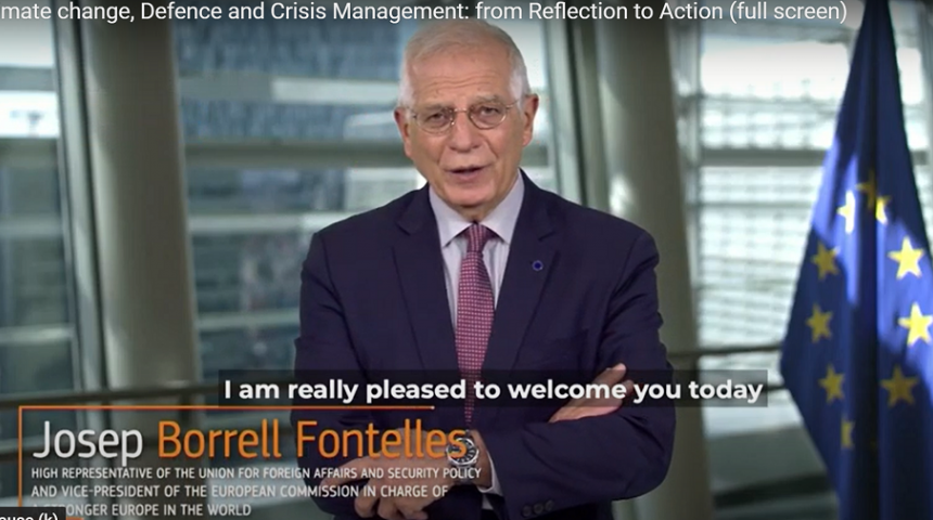 Climate change, Defence and Crisis Management: from Reflection to Action. Josep Borrell opening statement.